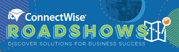 ConnectWise Roadshows